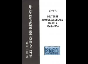 Hans Rose/Dr. R. Gagarin: Die deutschen Zwangszuschlagsmarken 1948–1954 (1964)