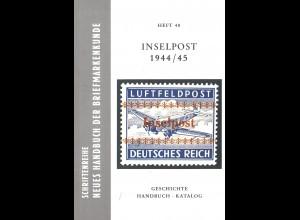 Wolf Rungas / Erich Sauer: Inselpost 1944/45. Handbuch und Katalog (1978)