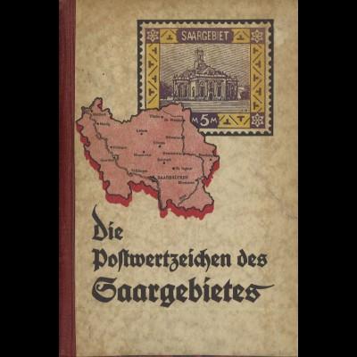 Wilhelm Schupp: Die Postwertzeichen des Saargebietes ...(Hardcover 1935)