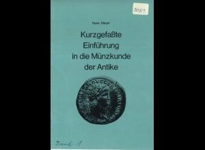 Hans Meyer: Kurzgefaßte Einführung in die Münzkunde der Antike (+ Beigabe)