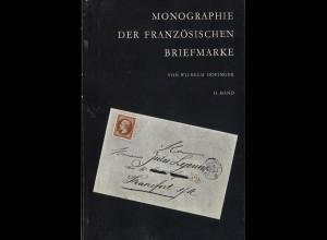 Wilhelm Hofinger: Monographie der französischen Briefmarke (II. Band)