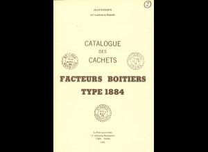Jean Pothion: Catalogue des Cachets. Facteurs Boitiers Type 1884 (1981)