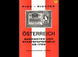 Pick - Richter: Österreich. Banknoten und Staatspapiergeld ab 1759 (1972)