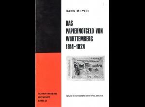 Hans Meyer:Das Papiernotgeld von Württemberg 1914–1924