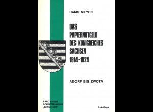 Hans Meyer: Das Papiernotgeld des Königreiches Sachsen 1914–1924 (1977)