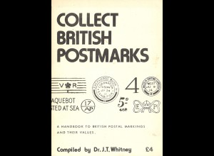 GROSSBRITANNIEN: J. T. Whitney: Collect British Postmarks (1979)