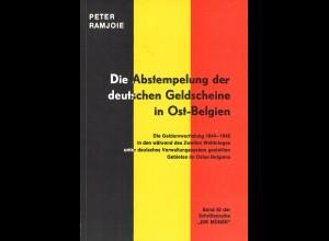 Peter Ramjoie: Die Abstempelung der deutschen Geldscheine in Ost-Belgien