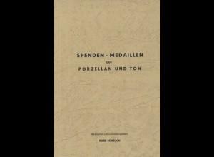 Karl Scheuch: Spenden-Medaillen aus Porzellan und Ton (1966) mit Nachtrag