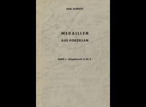 Karl Scheuch: Medaillen aus Porzellan (1. Aufl. 1967-1970)