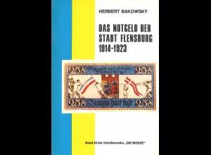 Herbert Bakowsky: Das Notgeld der Stadt Flensburg 1914–1923 (1975)