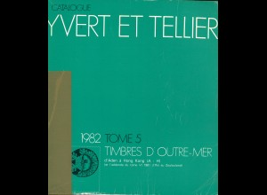 YVERT ET TELLIER: Timbres d'Outre-Mer (Band 5, 1982)