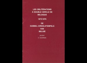 BELGIEN: H. Koopman: De Dubbel-Circelstempels van Belgie (2 Broschüren)