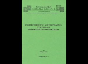 Wolfgang Dreise: Postbeförderung auf Eisenbahnen ...