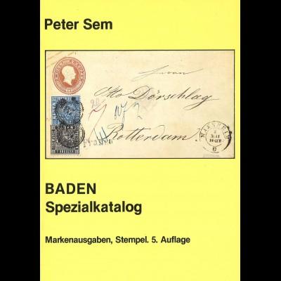 Peter Sem: BADEN. Spezialkatalog (5. Aufl. 1985)
