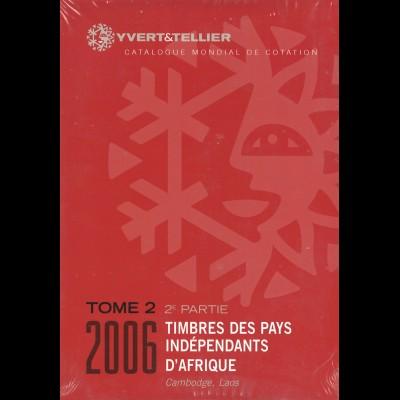 Yvert & Tellier: Timbre des Pays Indépendants d'Afrique (2006)