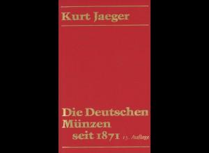 Kurt Jaeger: Die Deutschen Münzen seit 1871 (15. Auflage 1991)
