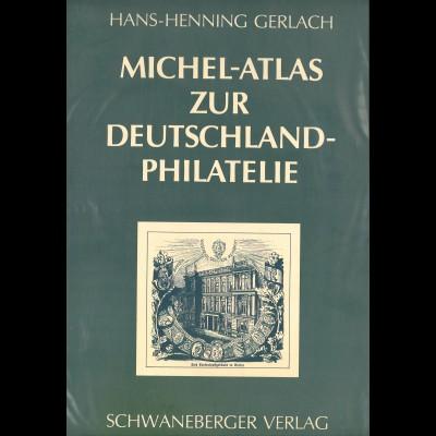 Hans-Henning Gerlach: MICHEL-Atlas zur Deutschland-Philatelie (1989)