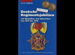 U. E. G. Schrock: Deutsche Regimentsjubiläen ... (1. Aufl. 2002)