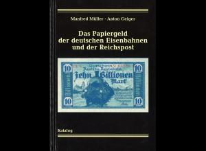 Müller/Geiger: Das Papiergeld der deutschen Eisenbahnen und der Reichspost