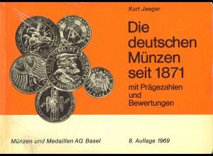 Kurt Jaeger: Die deutschen Münzen seit 1871 (8. Aufl. 1969)