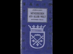 Jendrich Marco: Münzzeichen aus aller Welt + TB des Münzsammlers