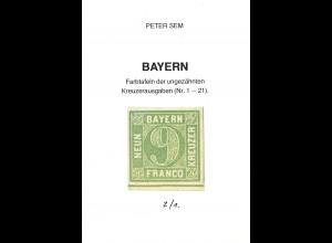 Peter Sem:: Bayern. Farbtafeln der ungezähnten Kreuzerausgaben