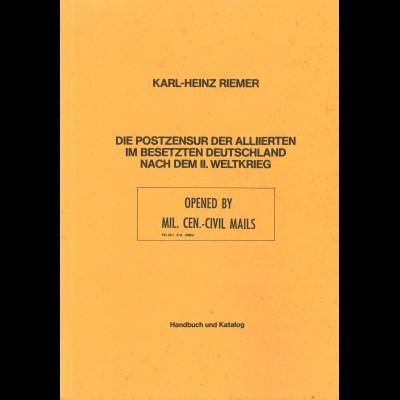 Karl-Heinz Riemer: Die Postzensur der Alliierten im besetzten Deutschland ...