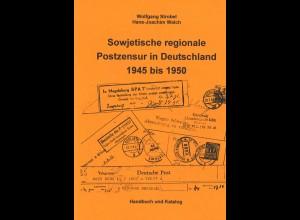 Strobel/Walch: Sowjetisch regionale Postzensur in Deutschland 1945 bis 1950