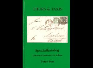 Peter Sem: THURN und TAXIS Spezialkatalog, 5. Aufl. 2001