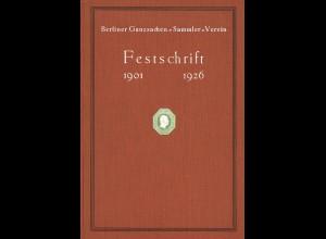 Berliner Ganzsachen-Sammler-Verein: Festschrift 1926 (ex Norbert Röhm)