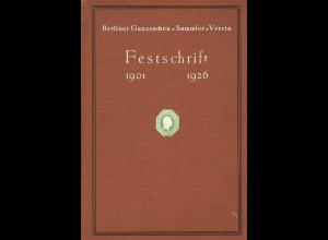 Berliner Ganzsachen-Sammler-Verein: Festschrift 1926