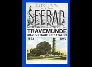 Gruss aus dem SEEBAD TRAVEMÜNDE. Bildpostkarten-Katalog 1892–1940