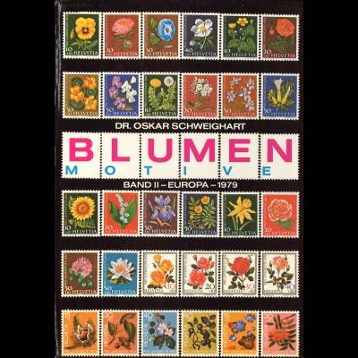 Dr. Oskar Schweighart. Blumen-Motive . Band II: Europa 1979