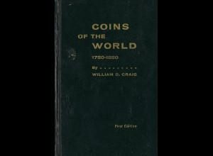 William D. Craig: Coins of the World 1750–1850 ((First Edition 1966)