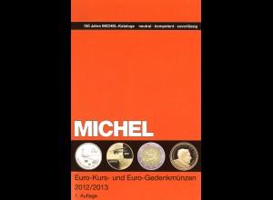 MICHEL Euro-Kurs- und Euro-Gedenkmünzen 2012/2013 (1. Aufl.)