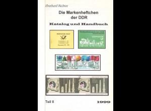 Eberhard Richter: Die Markenheftchen der DDR. Katalog u. Handbuch, Teil II/1999