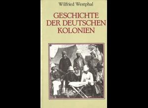 Wilfried Westphal: Geschichte der Deutschen Kolonien (1984)