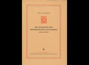 Paul Friedrich: Die Geschichte der Postwertzeichen Ostsachsens (OPD Dresden)