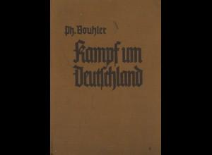 Ph. Bouhler: Kampf um Deutschland
