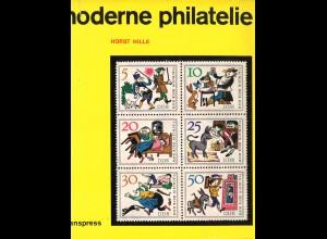 Horst Hille: Moderne Philatelie