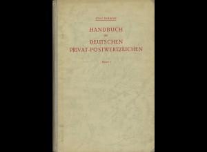 Carl Schmidt: Handbuch der Deutschen Privat-Postwertzeichen (Band 1+2)