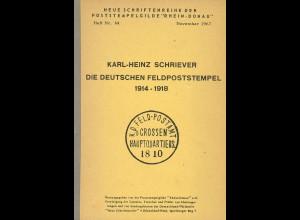 Karl-Heinz Schriever: Die Deutschen Feldpoststempel 1914–1918