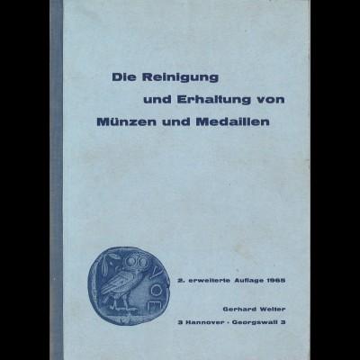 Gerhard Welter: Die Reinigung und Erhaltung von Münzen und Medaillen