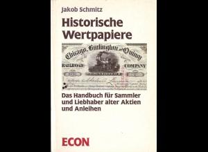 Jakob Schmitz: Historische Wertpapiere
