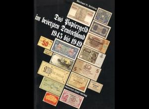 Michael H. Schöne: Das Papiergeld im besetzten Deutschland 1945 bis 1949 (1994)