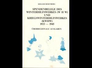Holger Rosenberg: Spendenbelege des Winterhilfswerkes (WHW) und KWHW 1933–1945