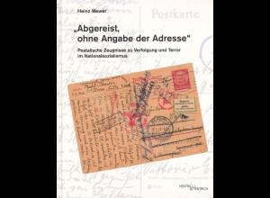 """Heinz Wewer: """"Abgereist ohne Angabe der Adresse"""" (2017)"""