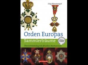Jörg Nimmergut: Orden Europas. Sammlerträume (4. Aufl. 2007)