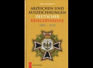 Jörg Nimmergut: Abzeichen und Auszeichnungen Deutscher Kriegervereine 1800–1943