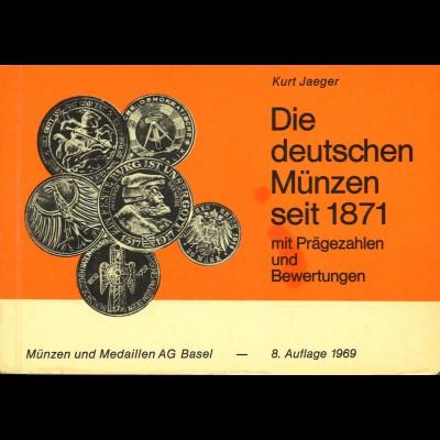 Kurt Jaeger: Die Deutschen Münzen seit 1871 mit Prägezahlen und Bewertungen